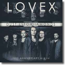 Cover: Lovex - Dust Into Diamonds (10th Anniversary Album)