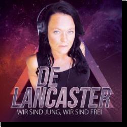 Cover: De Lancaster - Wir sind jung, wir sind frei