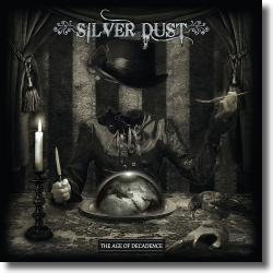 Cover: Silver Dust - The Age Of Decadence