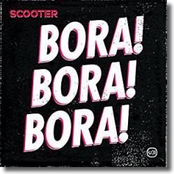 Cover: Scooter - Bora! Bora! Bora!