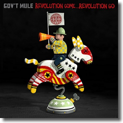 Cover: Gov't Mule - Revolution Come… Revolution Go