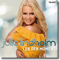 Cover: Julia Lindholm - Leb den Moment