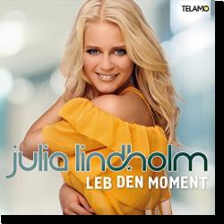 Cover: Julia Lindholm - Leb den Moment