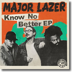 Cover: Major Lazer - Know No Better