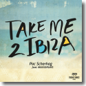 Cover:  Pac Scherhag feat. MAXXDRUMS - Take Me 2 Ibiza
