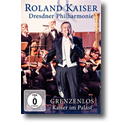 Cover:  Roland Kaiser & Dresdner Philharmonie - Grenzenlos - Kaiser im Palast