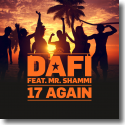 Cover: Dafi feat. Mr Shammi - 17 Again