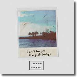 Cover: Junge Junge - I Don't Love You (I'm Just Lonely)