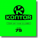 Cover:  Kontor Top Of The Clubs Vol. 75 - Various Artists