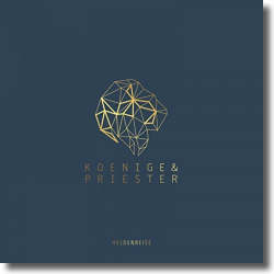 Cover: Koenige&Priester - Heldenreise