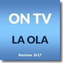 Cover:  ON TV - La Ola (2k17)