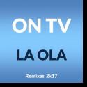 Cover:  ON TV - La Ola (2k17)