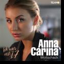 Cover: Anna-Carina Woitschack - Ich war erst 17
