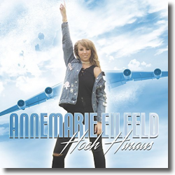 Cover: Annemarie Eilfeld - Hoch hinaus