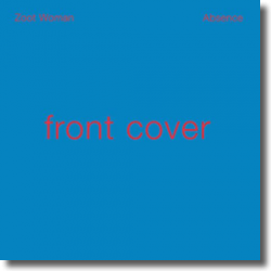 Cover: Zoot Woman - Absence