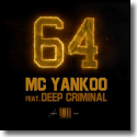 Cover:  MC Yankoo feat. Deep Criminal - 64