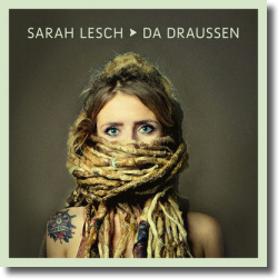 Cover: Sarah Lesch - Da draußen