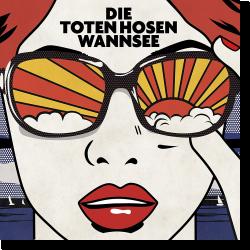 Cover: Die Toten Hosen - Wannsee