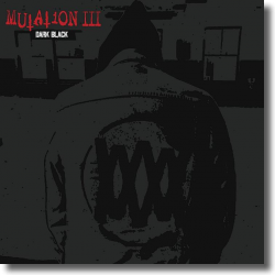 Cover: Mutation - Mutation III: Dark Black