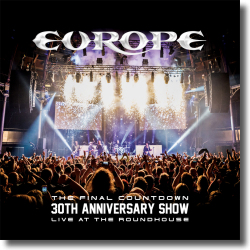 Cover: Europe - The Final Countdown 30th Anniversary Show (Live At The Roundhouse)