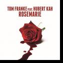 Cover:  Tom Franke feat. Hubert Kah - Rosemarie