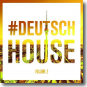 Cover:  Deutsch House Vol. 2 - Various Artists