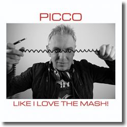 Cover: Picco - Like I Love The Mash