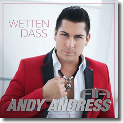 Cover: Andy Andress - Wetten dass