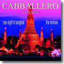 Cover:  Caballero feat. Pit Bailay - One Night In Bangkok