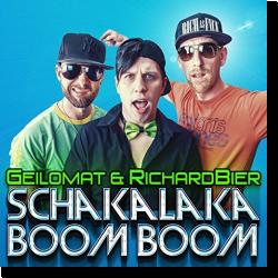 Cover: Geilomat & Richard Bier - Schakalaka Boom Boom