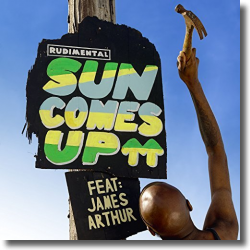 Cover: Rudimental feat. James Arthur - Sun Comes Up