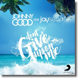 Cover: Johnny Good feat. Jay Sean - Don't Give Up On Me