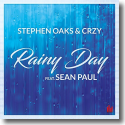 Cover: Stephen Oaks & CRZY feat. Sean Paul - Rainy Day