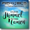 Cover: Fitch N Stilo feat. Fabian Reichmann - Ich geb dem Himmel deinen Namen