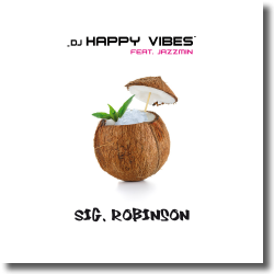 Cover: DJ Happy Vibes feat. Jazzmin - Sig. Robinson