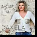 Cover: Daniela Alfinito - Sag mir wo bist du