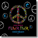Cover:  Love, Peace & Flower Power by Coco Beach Ibiza - Various Artists