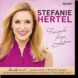 Cover: Stefanie Hertel - Freunde fürs Leben