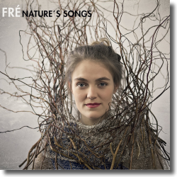 Cover: Fré - Nature's Songs