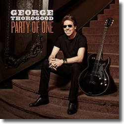 Cover: George Thorogood - Party Of One