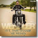 Cover: Michael Wendler - Gut, dass Männer nie weinen