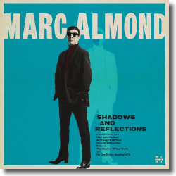 Cover: Marc Almond - Shadows And Reflections