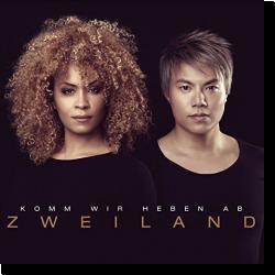 Cover: ZweiLand - Komm wir heben ab