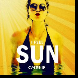 Cover: Gyrlie - I Feel Sun