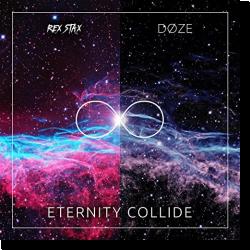 Cover: Rex Stax & Døze - Eternity Collide
