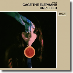 Cover: Cage The Elephant - Unpeeled