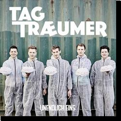 Cover: Tagtraeumer - Unendlich eins