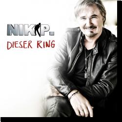 Cover: Nik P. - Dieser Ring