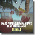 Cover: Marq Aurel & Rayman Rave feat. Mr Shammi - Conga