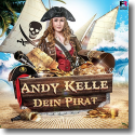 Cover:  Andy Kelle - Dein Pirat